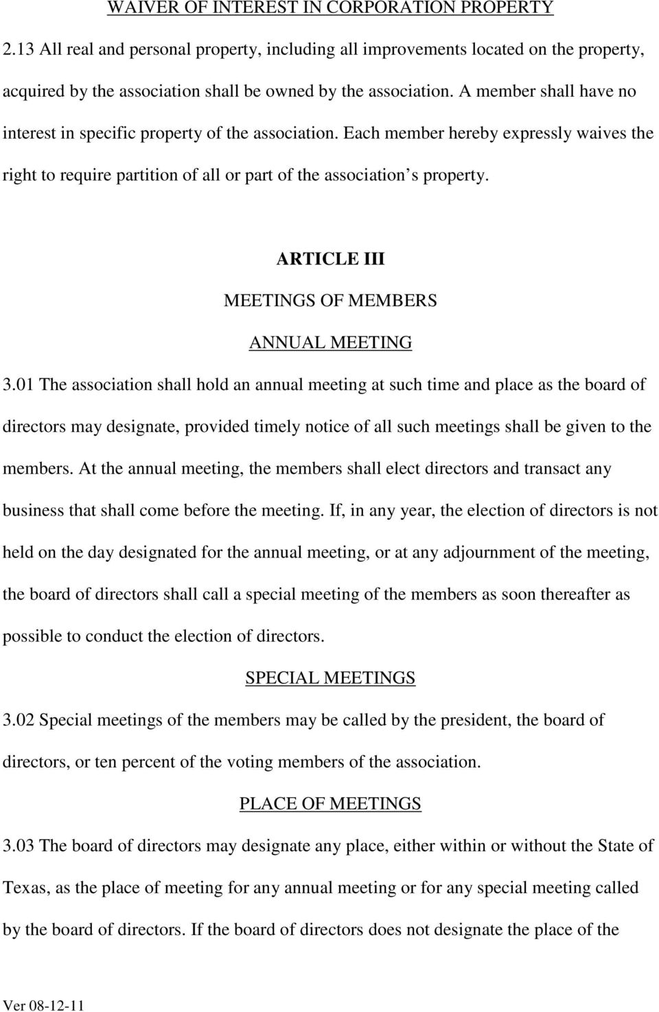 ARTICLE III MEETINGS OF MEMBERS ANNUAL MEETING 3.