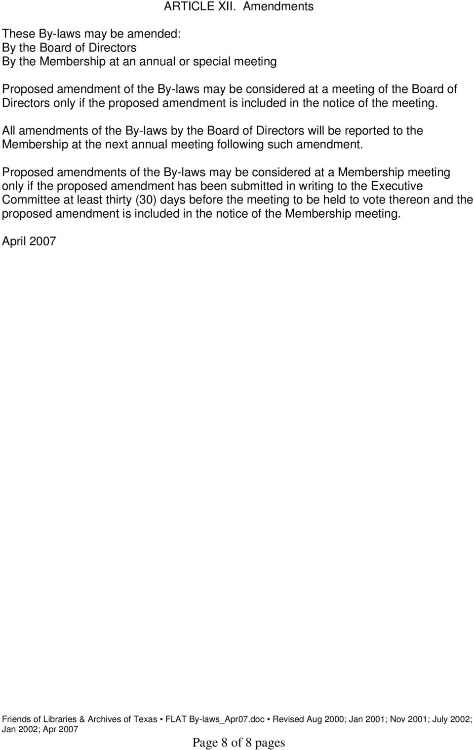 of Directors only if the proposed amendment is included in the notice of the meeting.