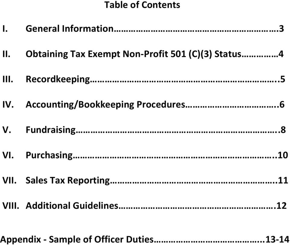 .5 Accounting/Bookkeeping Procedures..6 V. Fundraising..8 VI. Purchasing.