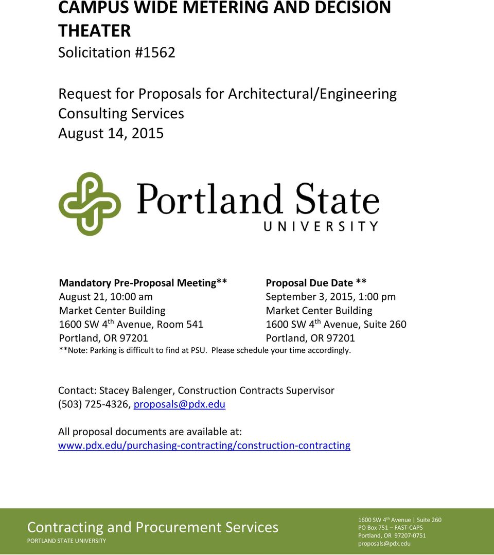 **Note: Parking is difficult to find at PSU. Please schedule your time accordingly. Contact: Stacey Balenger, Construction Contracts Supervisor (503) 725-4326, proposals@pdx.