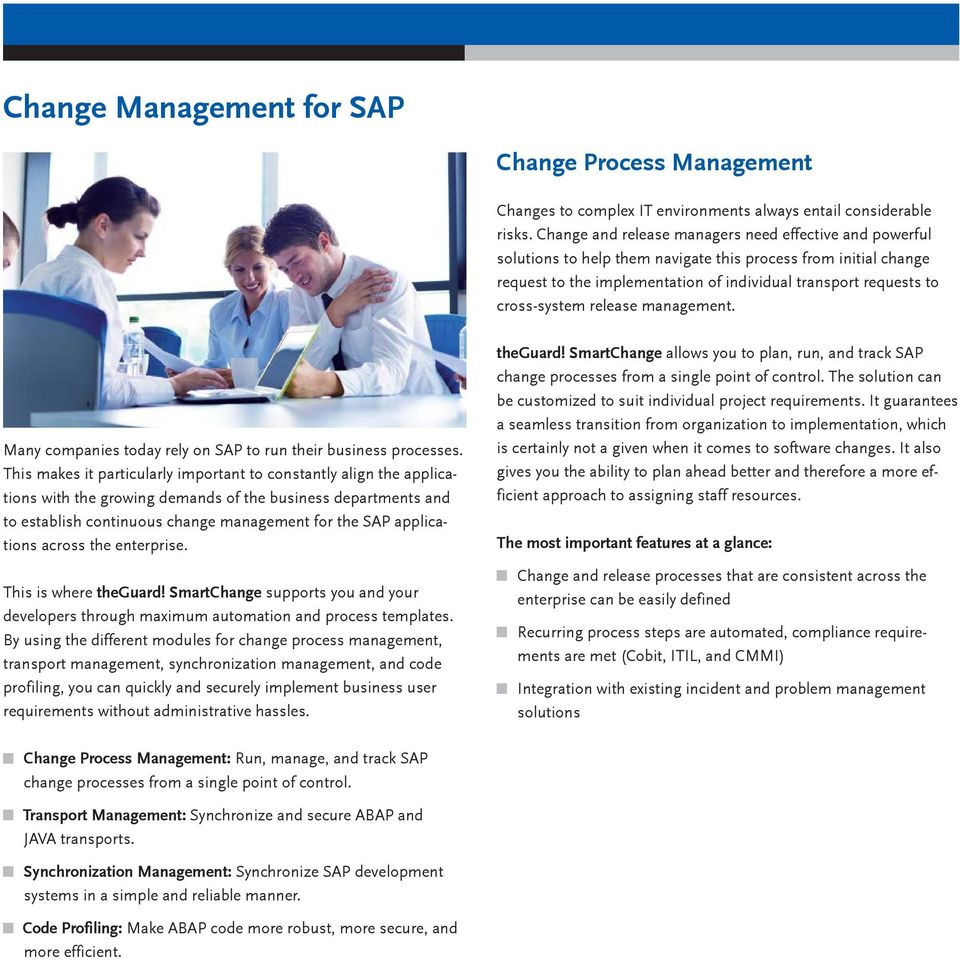 release management. Many companies today rely on SAP to run their business processes.