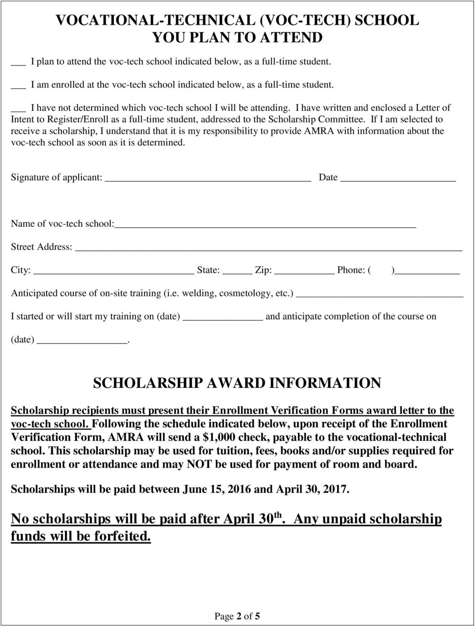 I have written and enclosed a Letter of Intent to Register/Enroll as a full-time student, addressed to the Scholarship Committee.