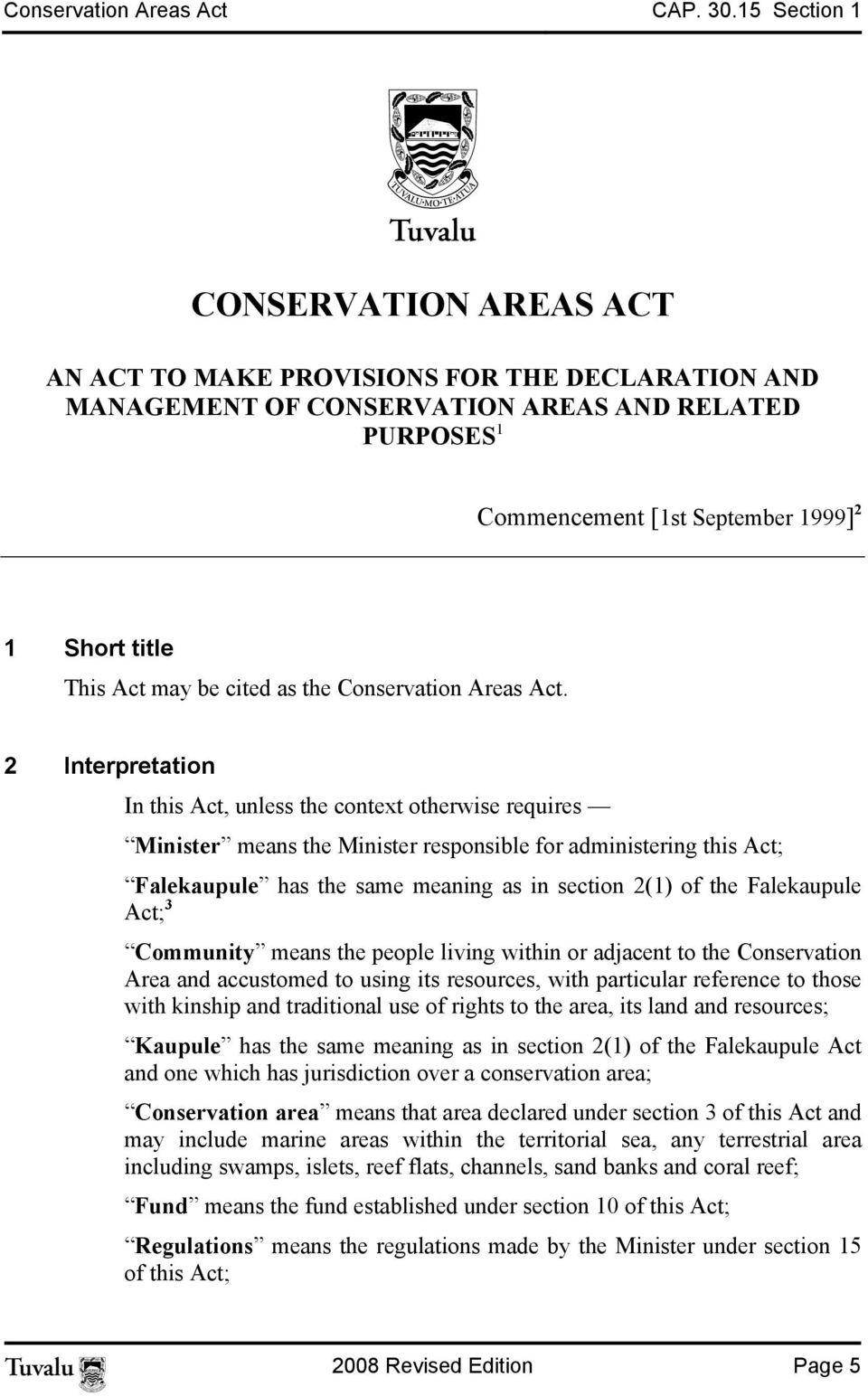 Act may be cited as the Conservation Areas Act.