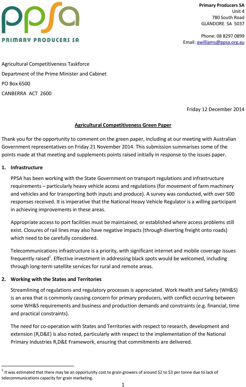 opportunity to comment on the green paper, including at our meeting with Australian Government representatives on Friday 21 November 2014.