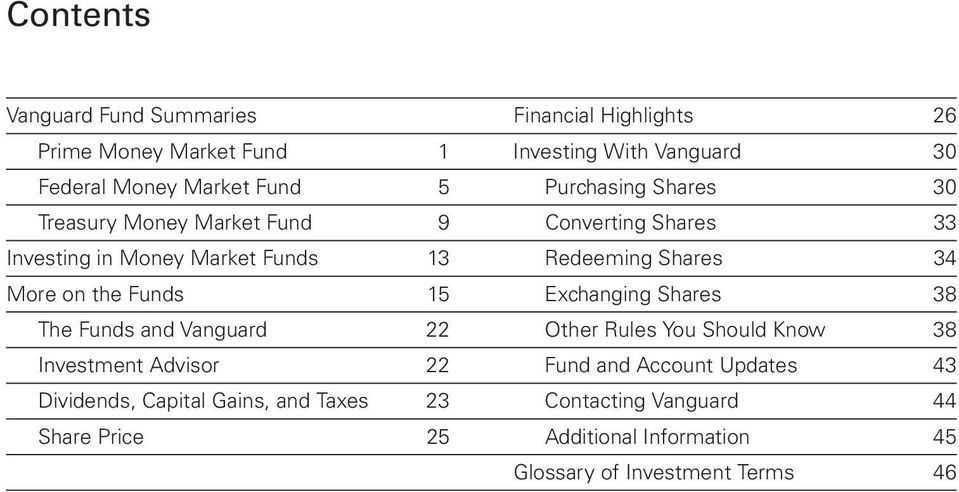 the Funds 15 Exchanging Shares 38 The Funds and Vanguard 22 Other Rules You Should Know 38 Investment Advisor 22 Fund and Account