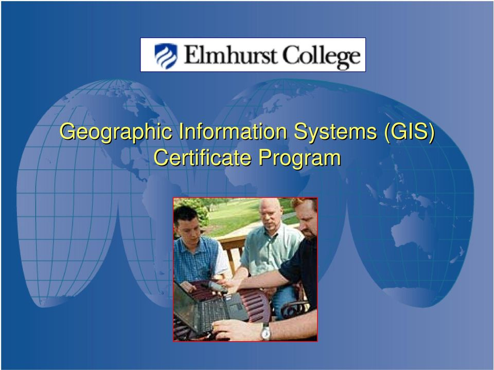 Geographic Information Systems Gis Certificate Program At Elmhurst