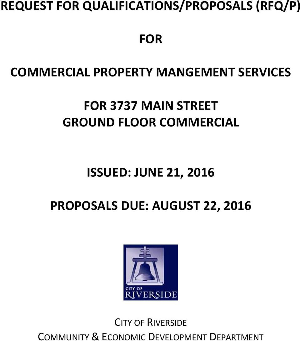 COMMERCIAL ISSUED: JUNE 21, 2016 PROPOSALS DUE: AUGUST 22,