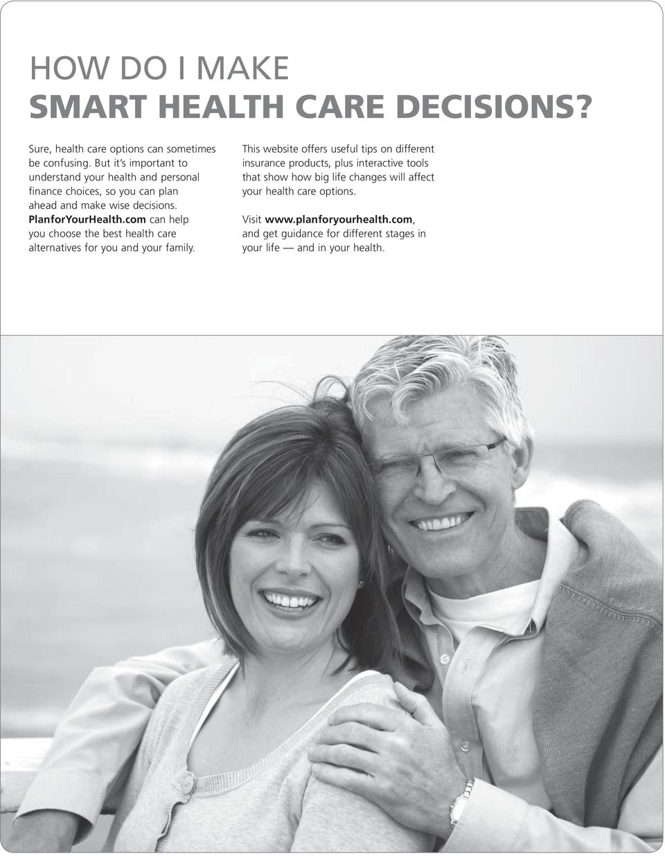 com can help you choose the best health care alternatives for you and your family.