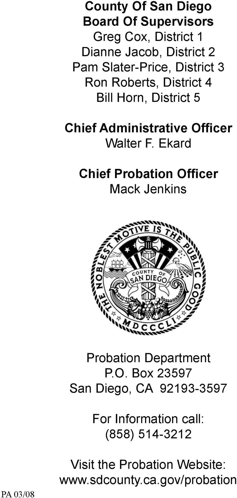 Walter F. Ekard Chief Probation Of