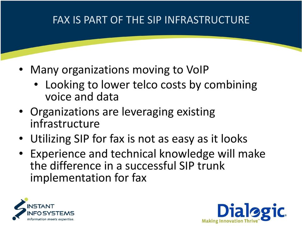 infrastructure Utilizing SIP for fax is not as easy as it looks Experience and