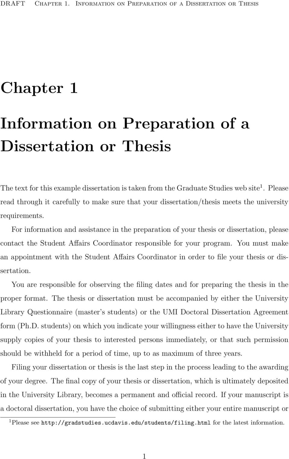site 1. Please read through it carefully to make sure that your dissertation/thesis meets the university requirements.