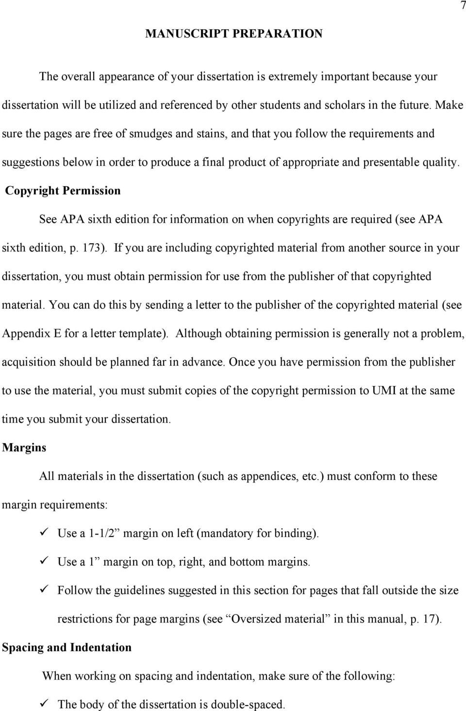 Copyright Permission See APA sixth edition for information on when copyrights are required (see APA sixth edition, p. 173).