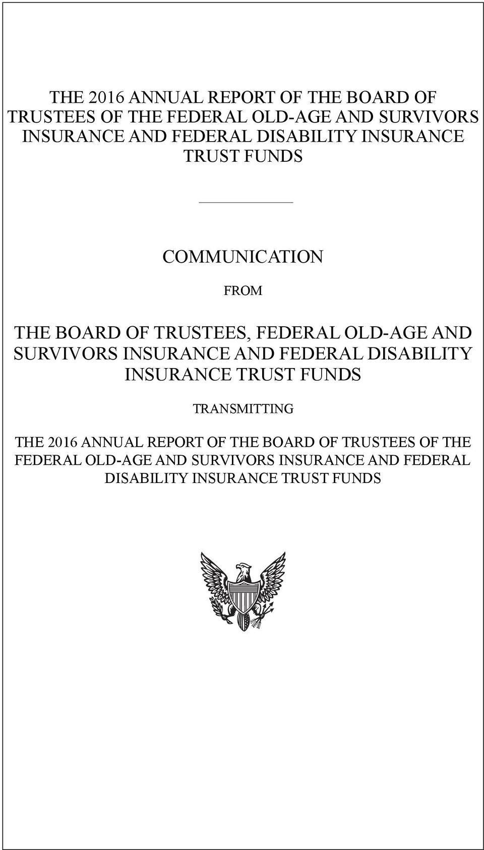 SURVIVORS INSURANCE AND FEDERAL DISABILITY INSURANCE TRUST FUNDS TRANSMITTING  FEDERAL DISABILITY