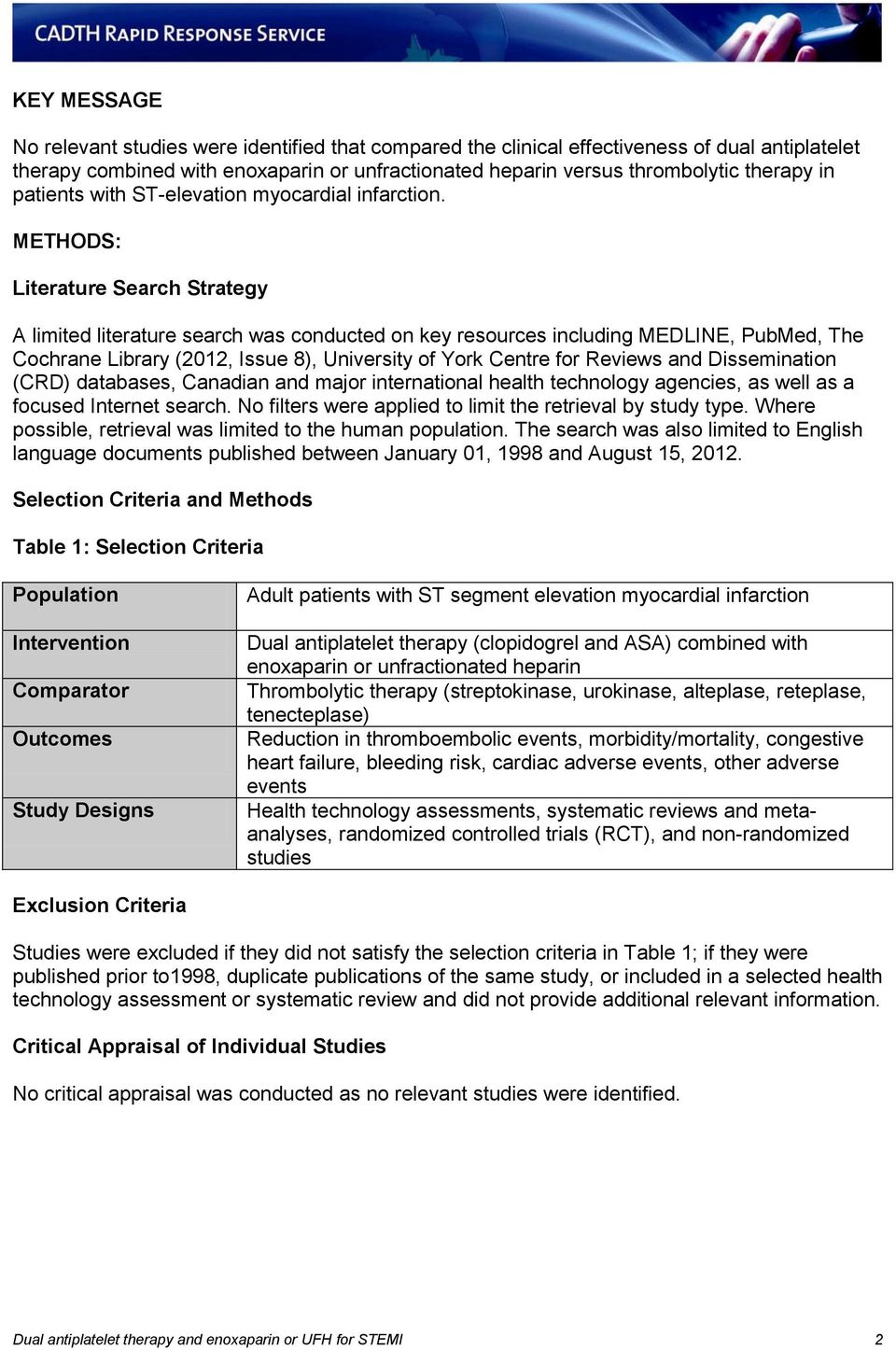 METHODS: Literature Search Strategy A limited literature search was conducted on key resources including MEDLINE, PubMed, The Cochrane Library (2012, Issue 8), University of York Centre for Reviews