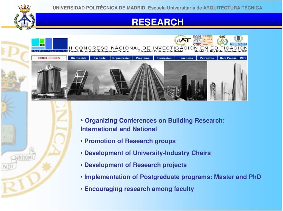 Building Research: International and National Promotion of Research groups Development