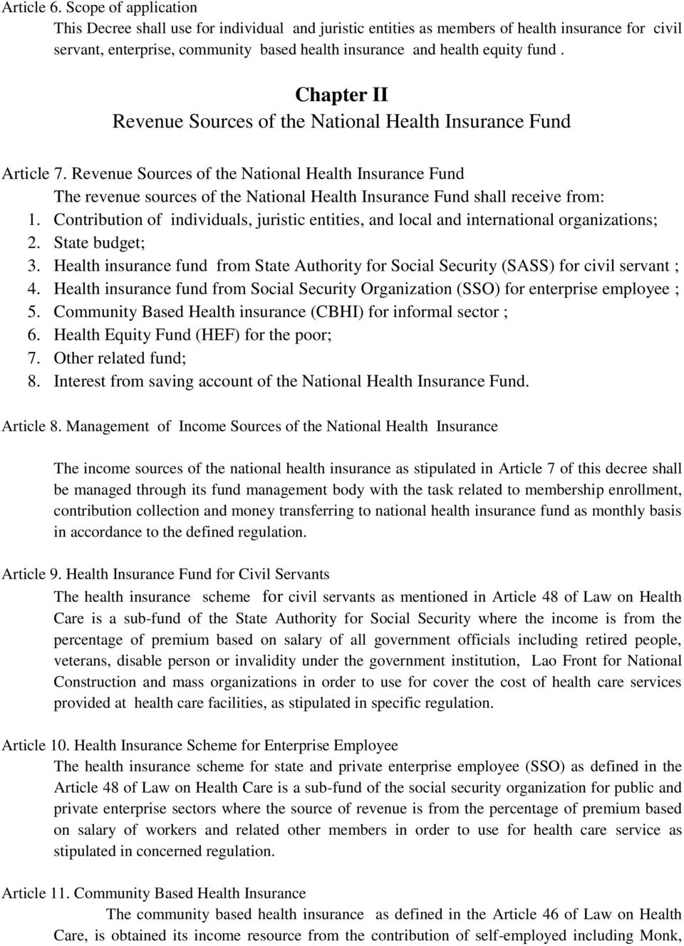 Chapter II Revenue Sources of the National Health Insurance Fund Article 7.