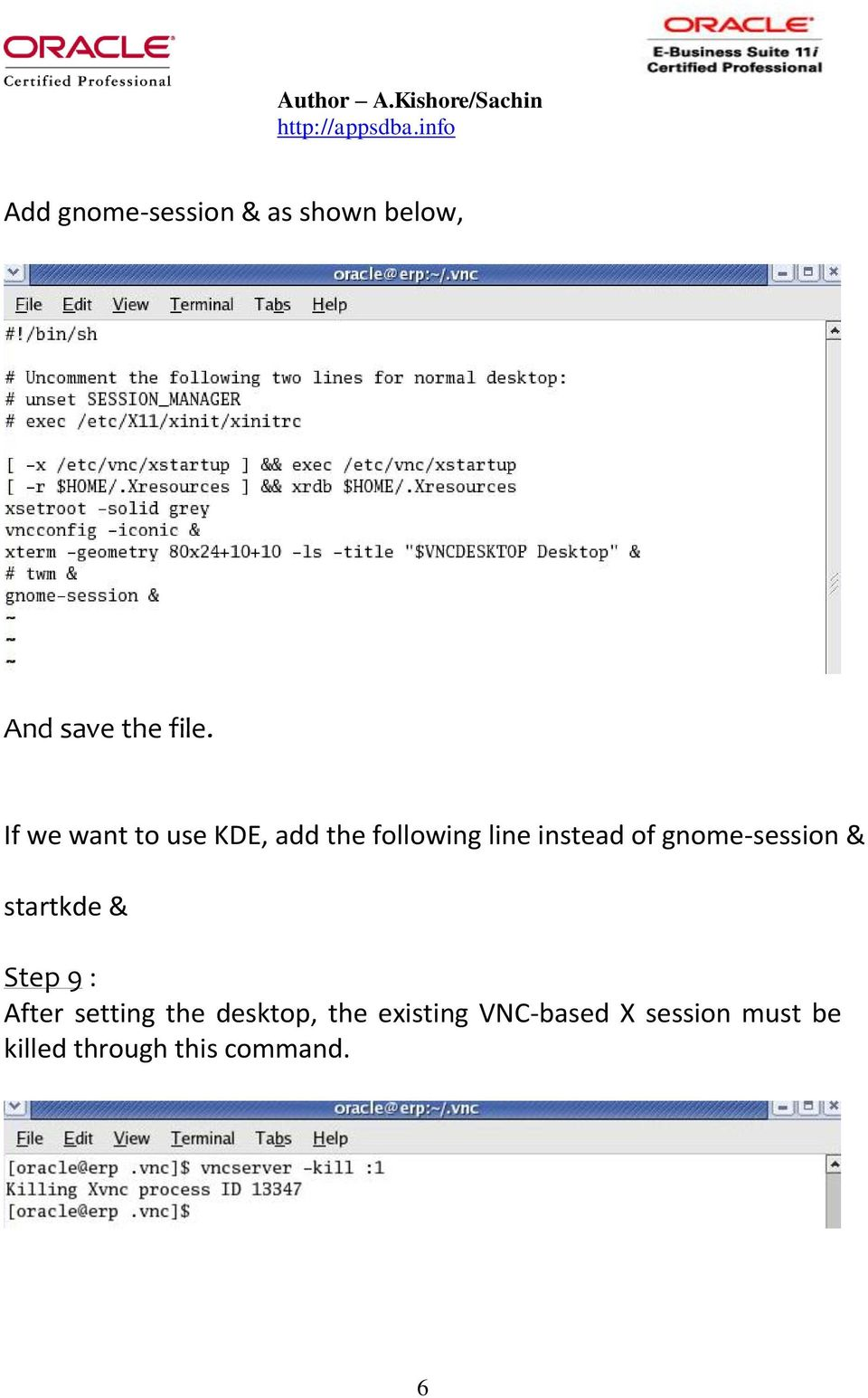 gnome-session & startkde & Step 9 : After setting the