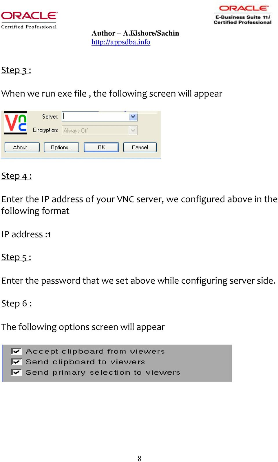 following format IP address :1 Step 5 : Enter the password that we set