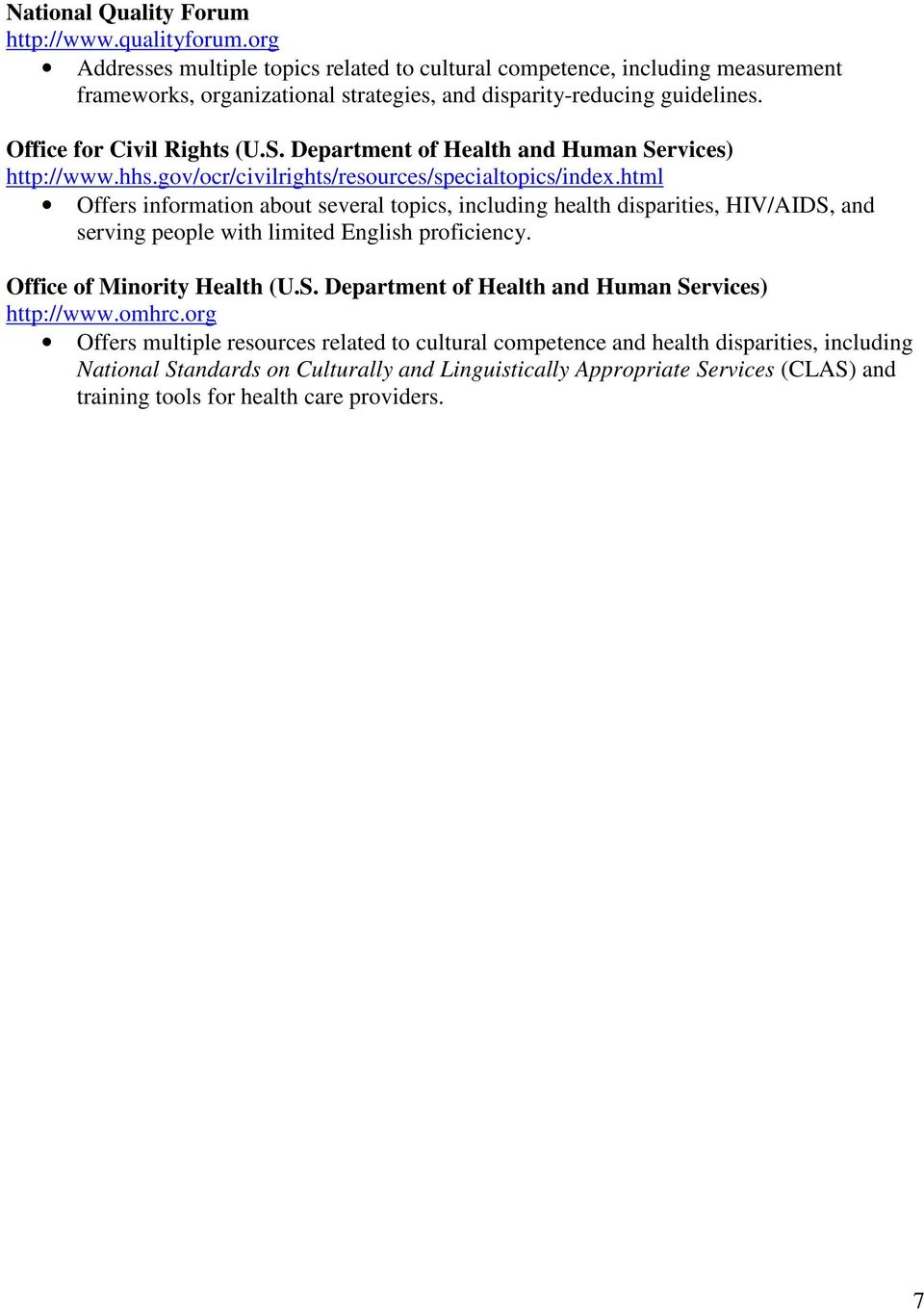 Department of Health and Human Services) http://www.hhs.gov/ocr/civilrights/resources/specialtopics/index.