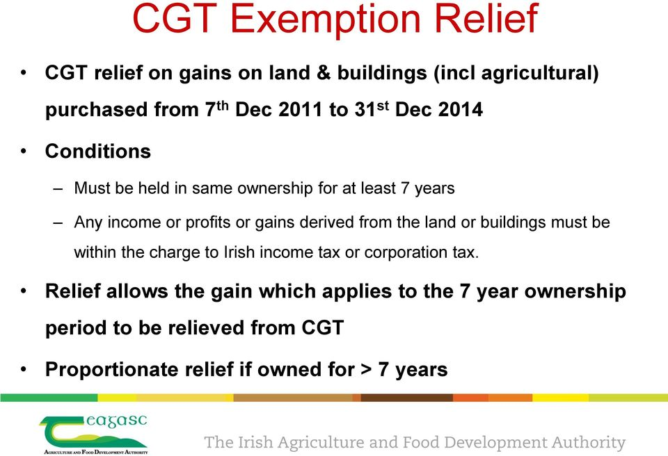 derived from the land or buildings must be within the charge to Irish income tax or corporation tax.
