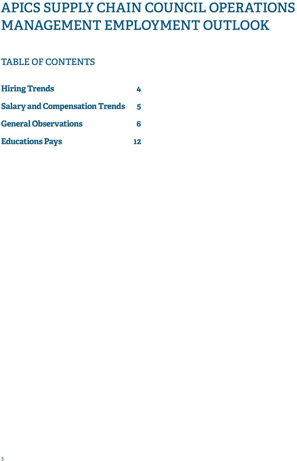 CONTENTS Hiring Trends 4 Salary and