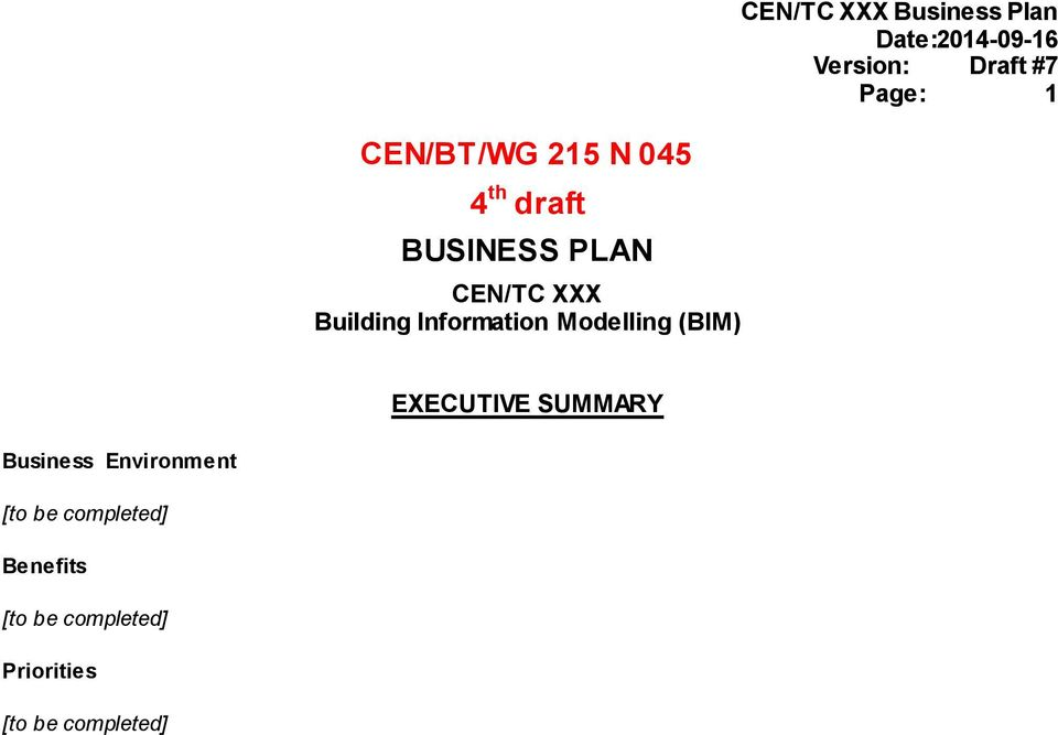 Date:2014-09-16 Version: Draft #7 Page: 1 EXECUTIVE SUMMARY