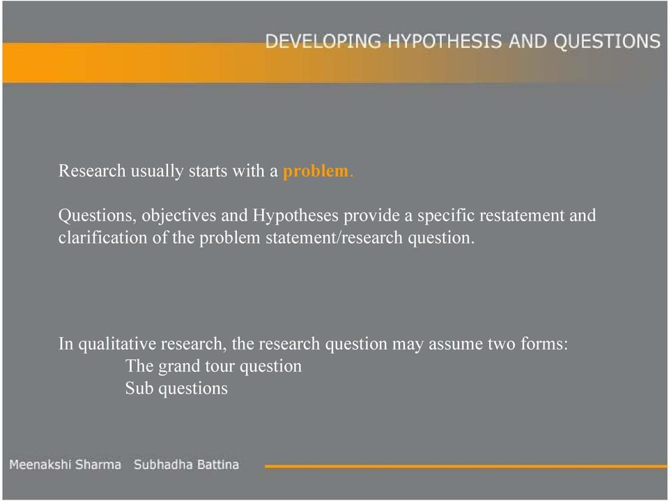 and clarification of the problem statement/research question.