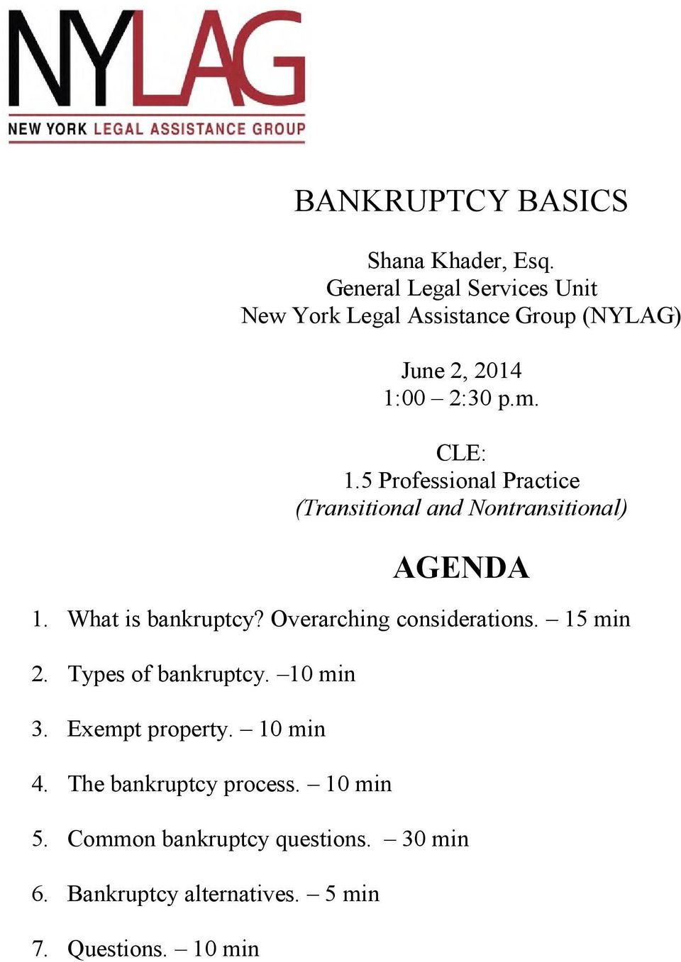 5 Professional Practice (Transitional and Nontransitional) AGENDA 1. What is bankruptcy?