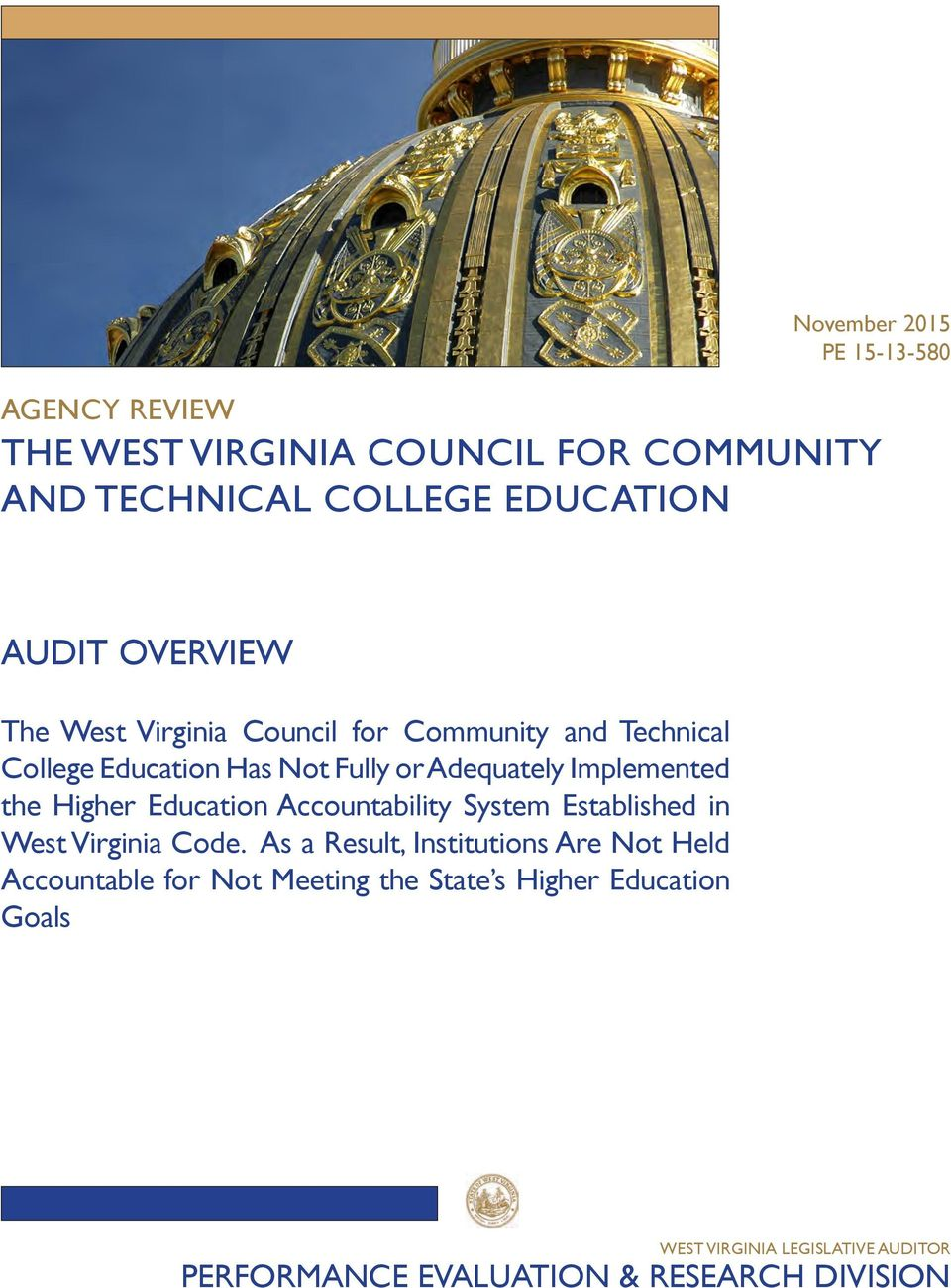 the Higher Education Accountability System Established in West Virginia Code.