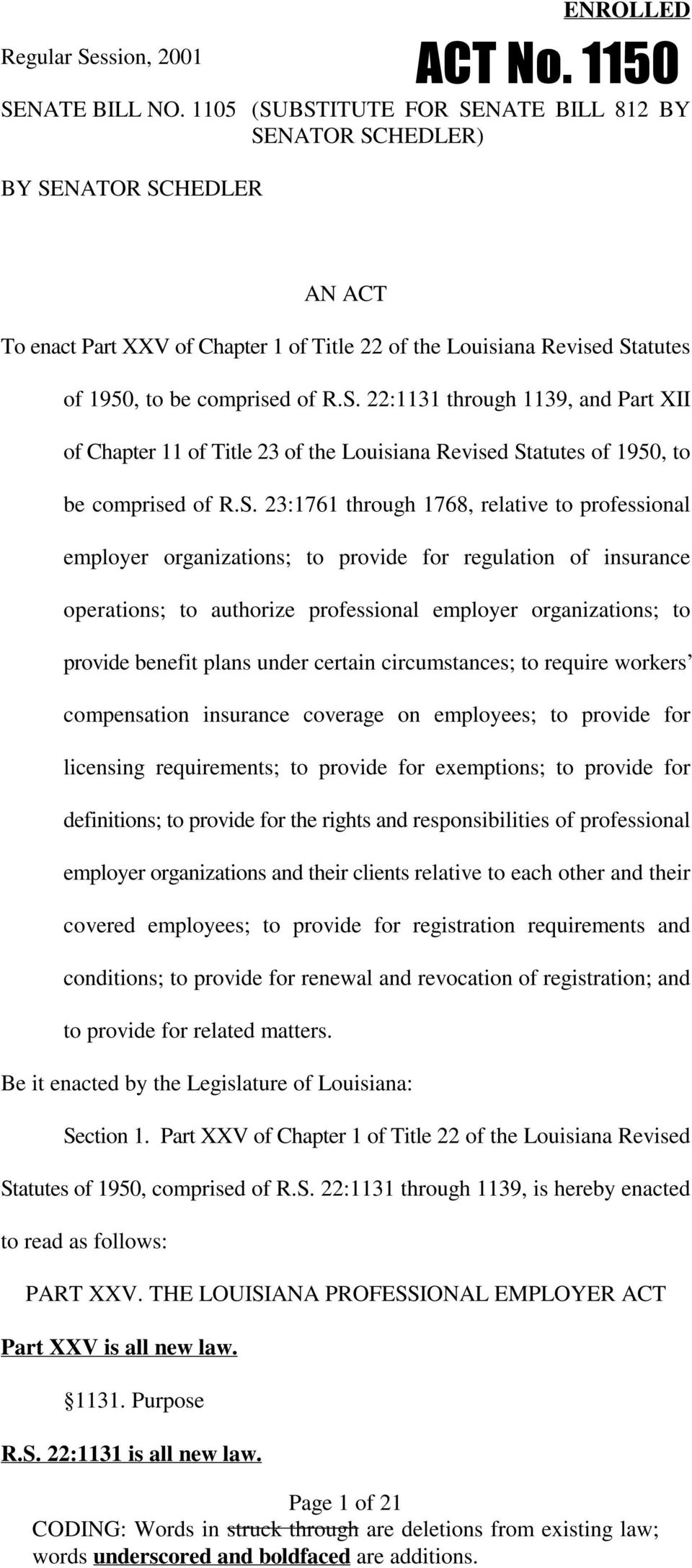 S. 23:1761 through 1768, relative to professional employer organizations; to provide for regulation of insurance operations; to authorize professional employer organizations; to provide benefit plans