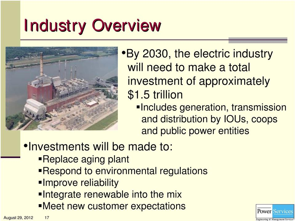 5 trillion Includes generation, transmission and distribution by IOUs, coops and public power