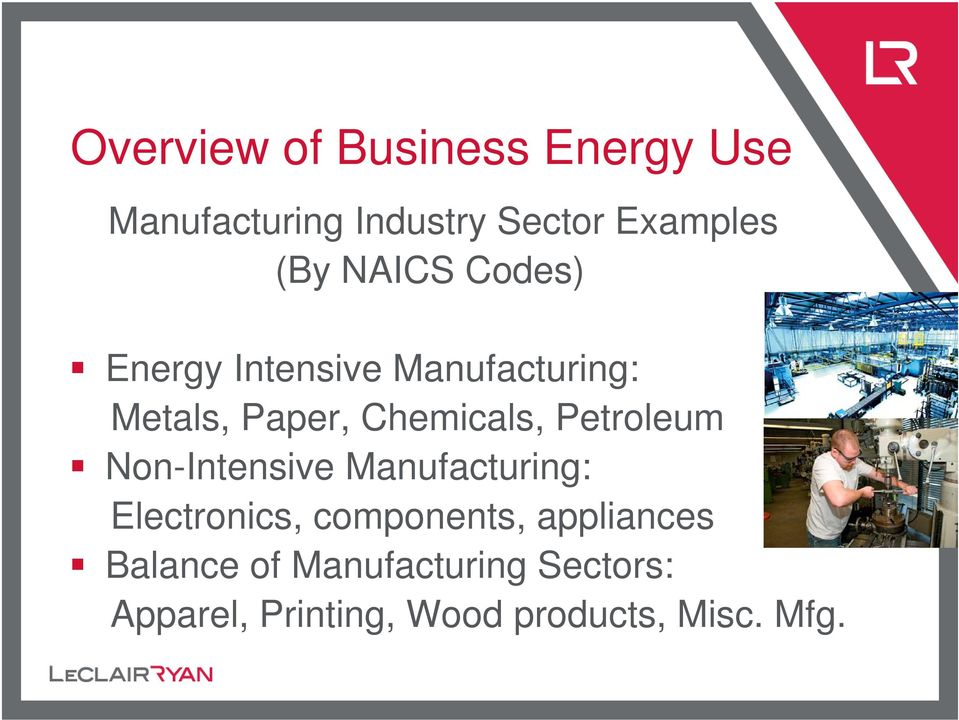 Petroleum Non-Intensive Manufacturing: Electronics, components, appliances