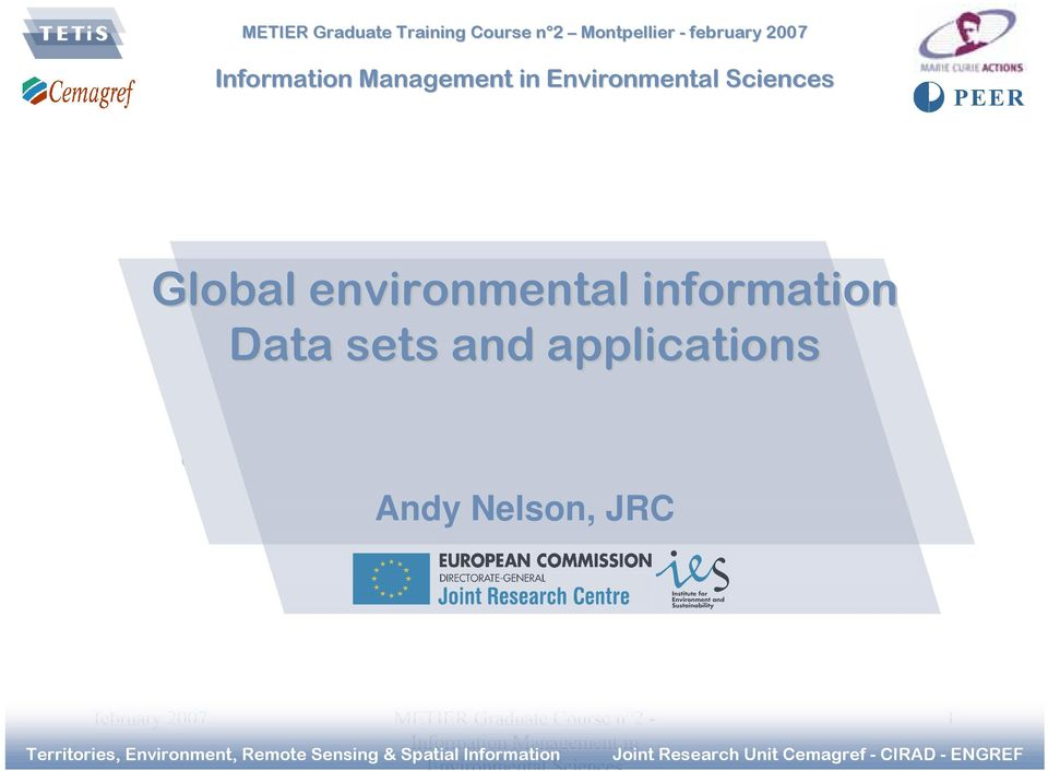 applications Andy Nelson, JRC.