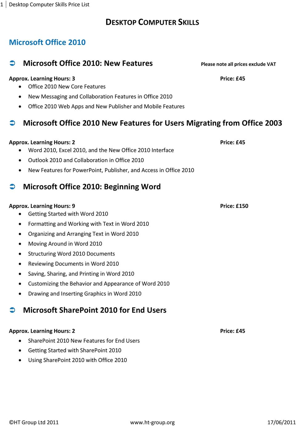 Features for Users Migrating from Office 2003 Approx.