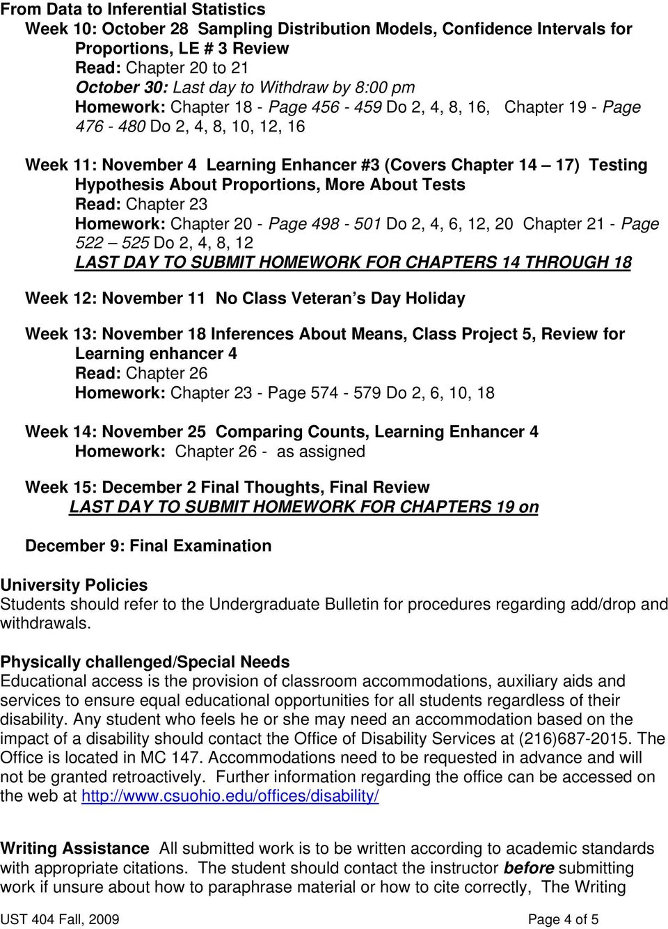 Proportions, More About Tests Read: Chapter 23 Homework: Chapter 20 - Page 498-501 Do 2, 4, 6, 12, 20 Chapter 21 - Page 522 525 Do 2, 4, 8, 12 LAST DAY TO SUBMIT HOMEWORK FOR CHAPTERS 14 THROUGH 18