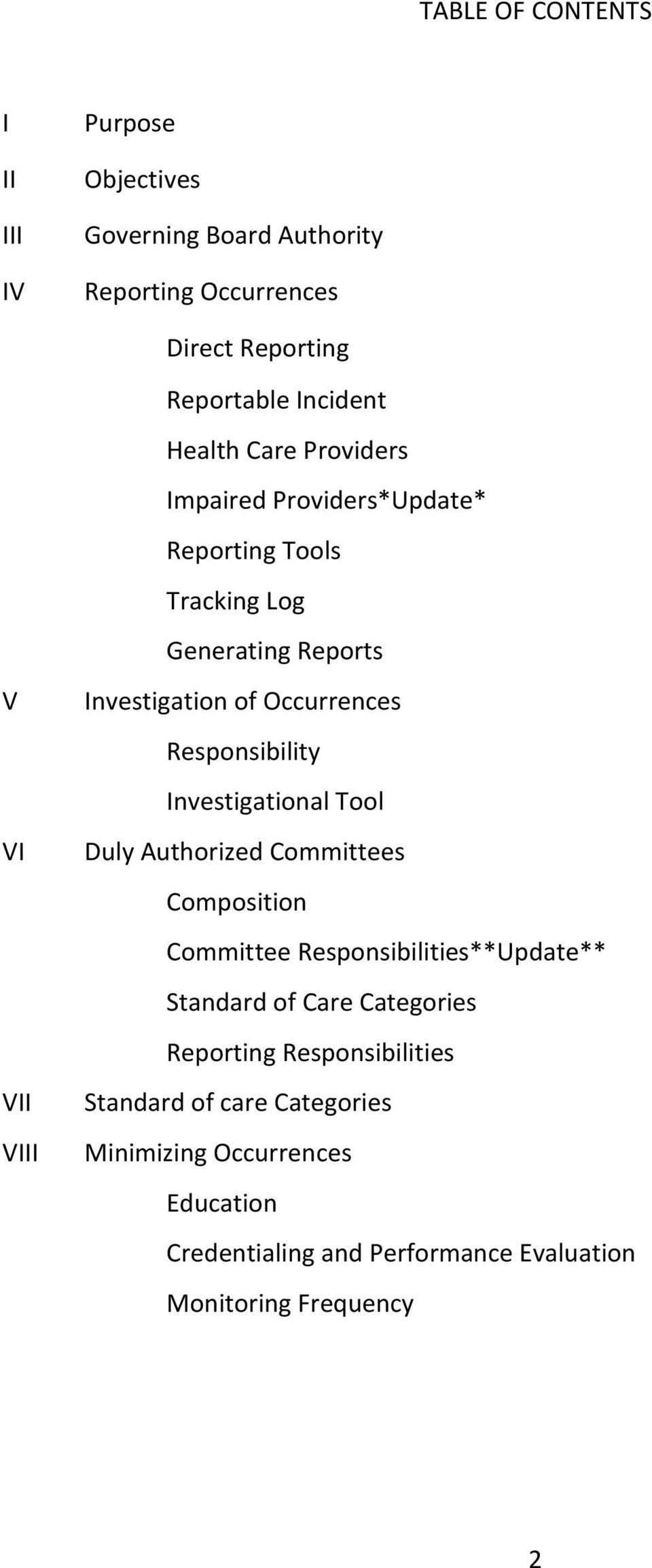 Responsibility Investigational Tool Duly Authorized Committees Composition Committee Responsibilities**Update** Standard of Care Categories