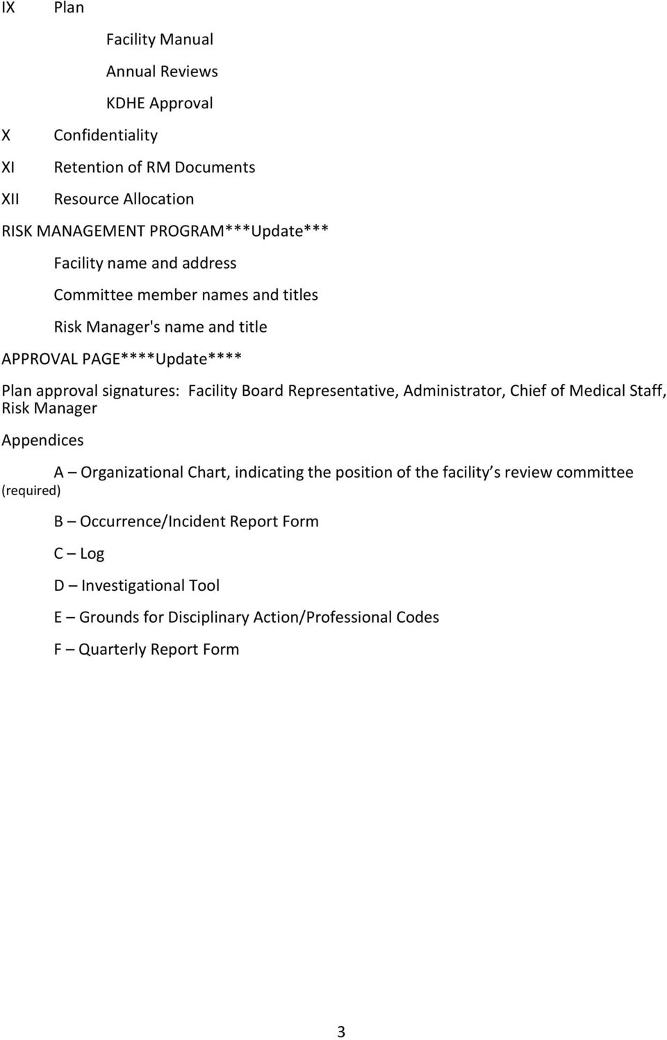 signatures: Facility Board Representative, Administrator, Chief of Medical Staff, Risk Manager Appendices A Organizational Chart, indicating the position of