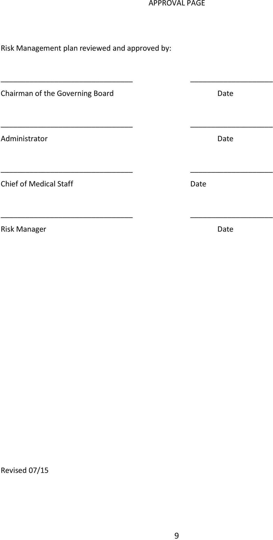Board Date Administrator Date Chief of