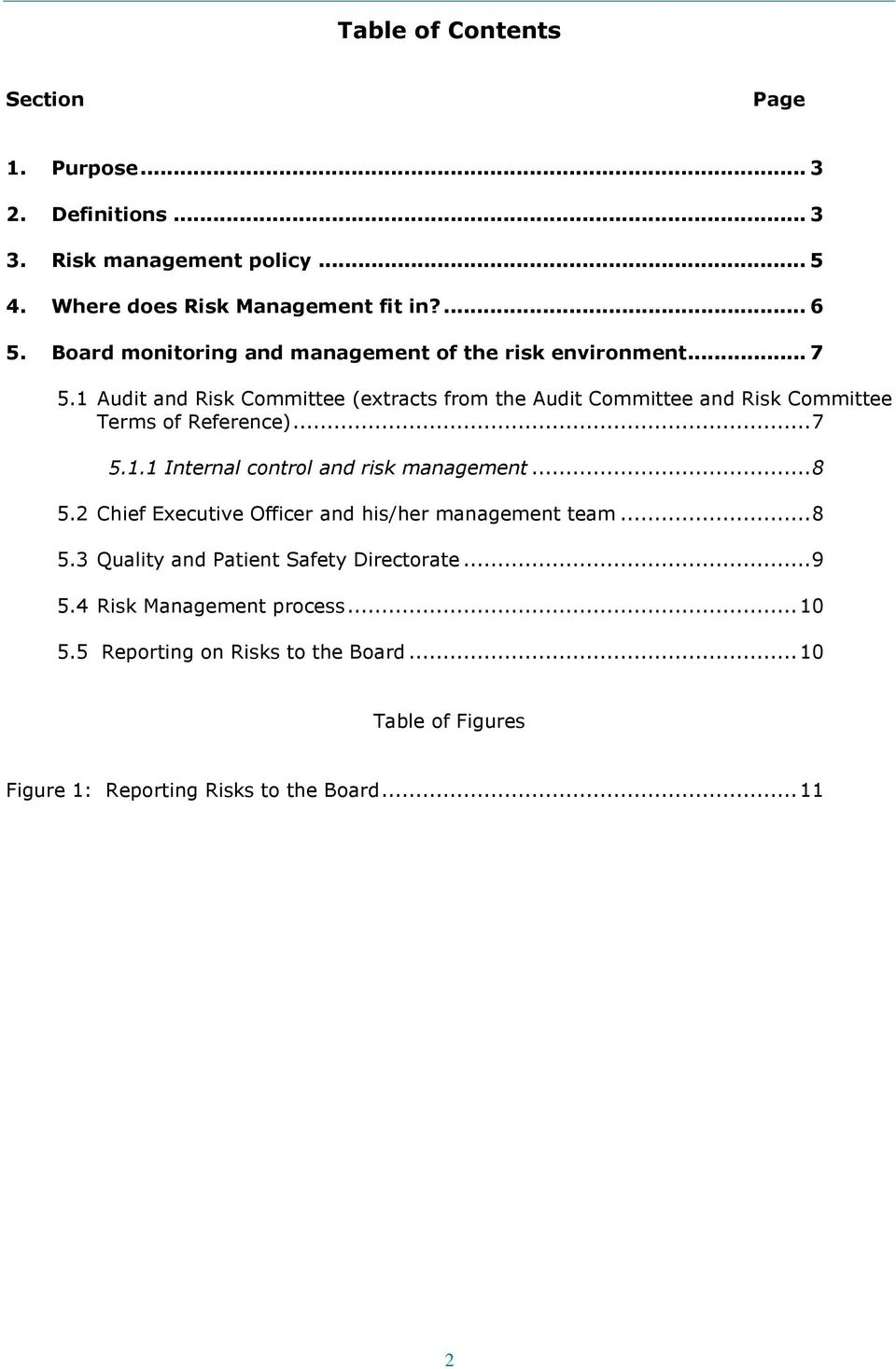 1 Audit and Committee (extracts from the Audit Committee and Committee Terms of Reference)...7 5.1.1 Internal control and risk management...8 5.
