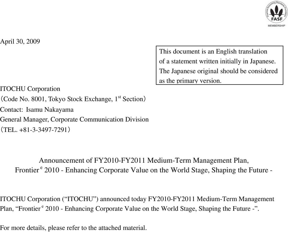 Announcement of FY2010-FY2011 Medium-Term Management Plan, Frontier e 2010 - Enhancing Corporate Value on the World Stage, Shaping the Future - ITOCHU Corporation ( ITOCHU )