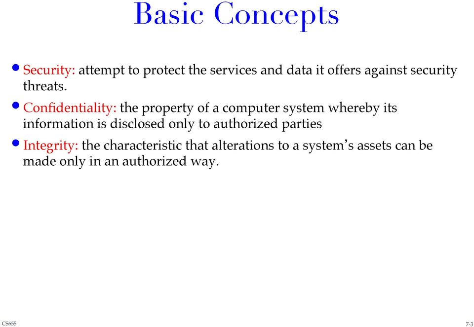 ! Confidentiality: the property of a computer system whereby its information is
