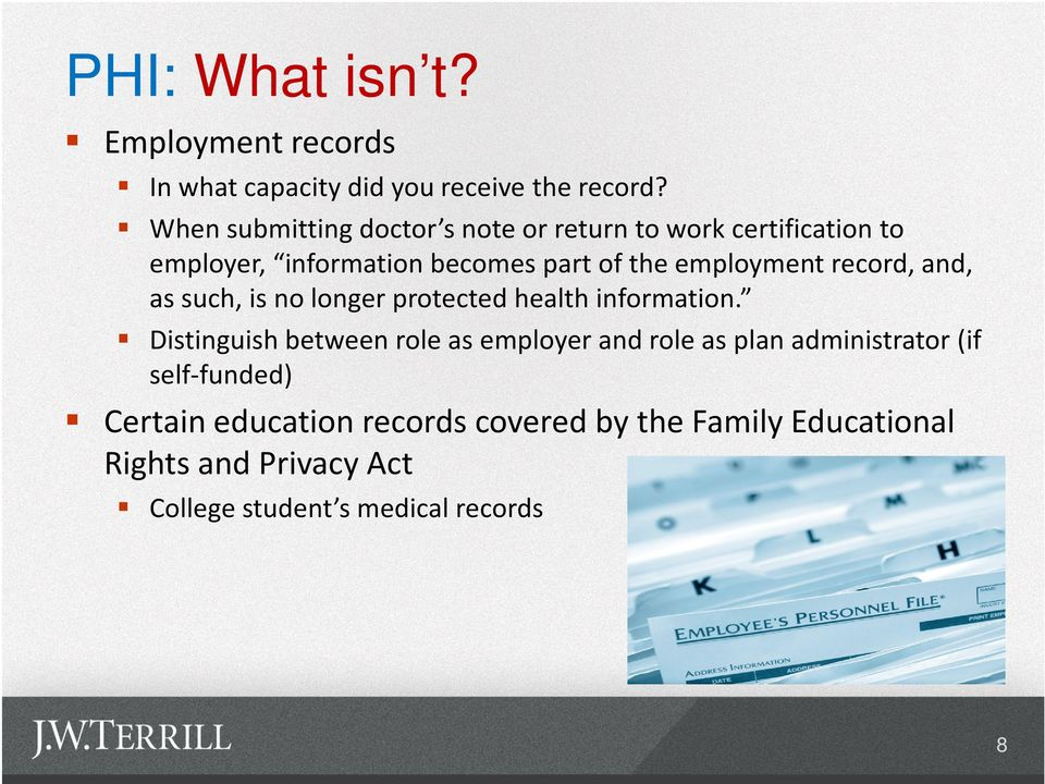 employment record, and, as such, is no longer protected health information.