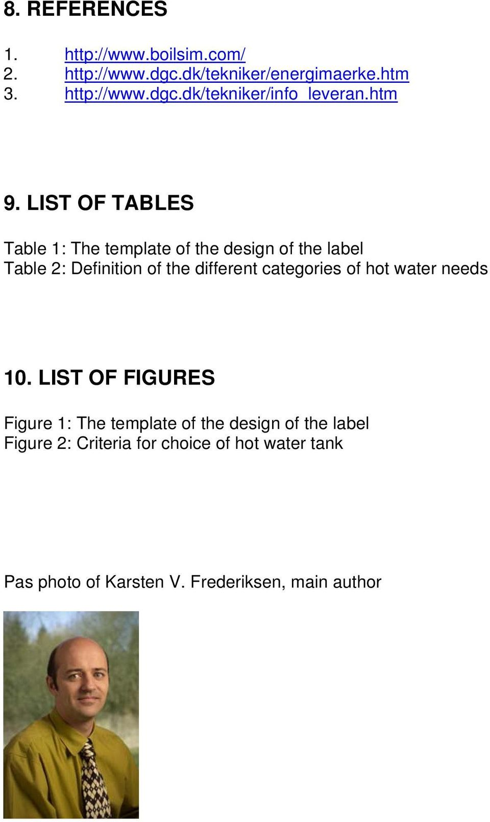 LIST OF TABLES Table 1: The template of the design of the label Table 2: Definition of the different
