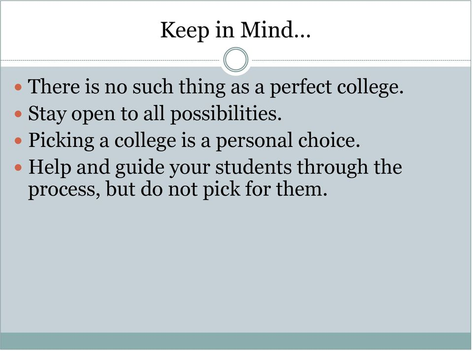 Picking a college is a personal choice.