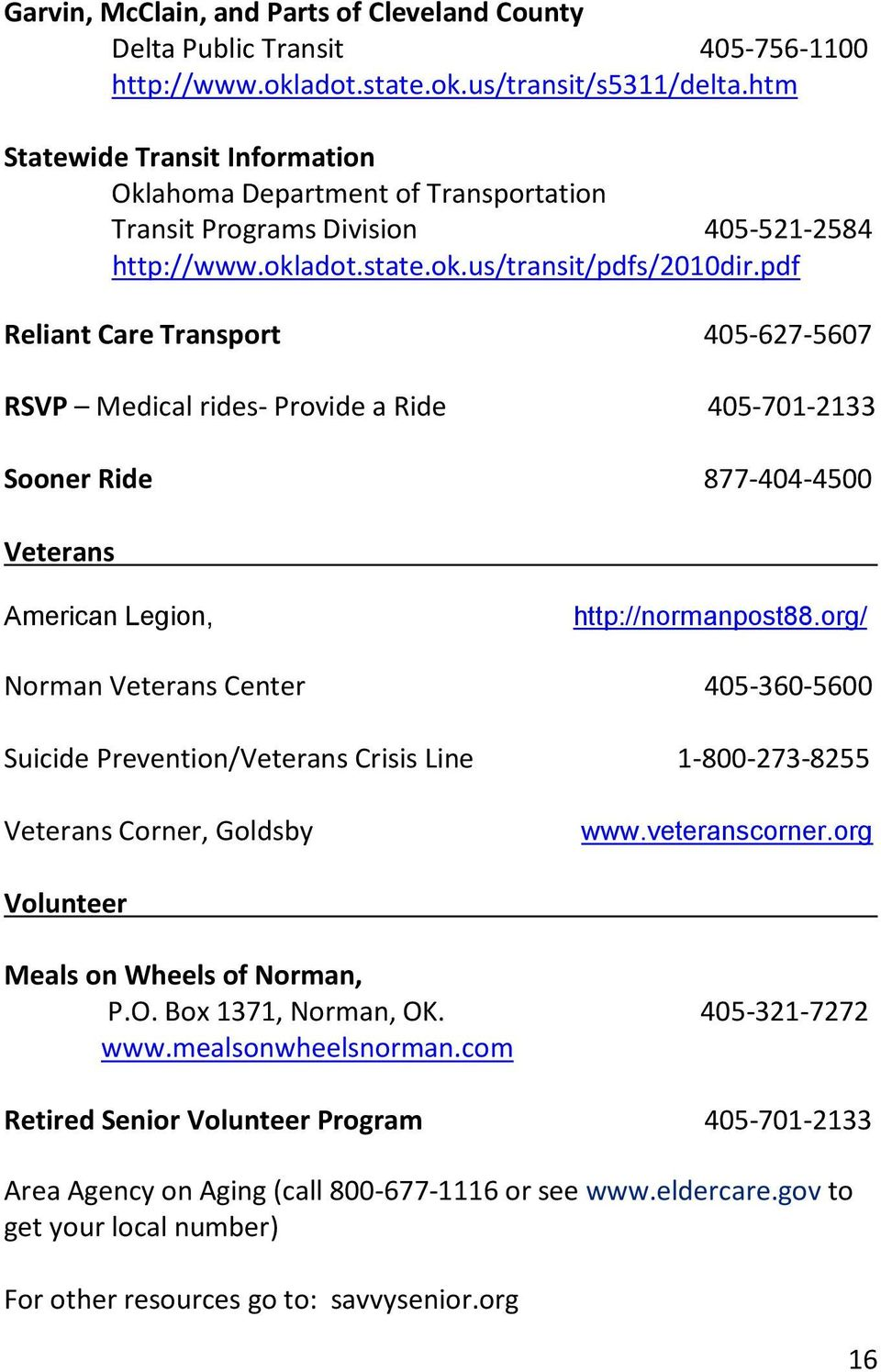 pdf Reliant Care Transport 405-627-5607 RSVP Medical rides- Provide a Ride 405-701-2133 Sooner Ride 877-404-4500 Veterans American Legion, http://normanpost88.