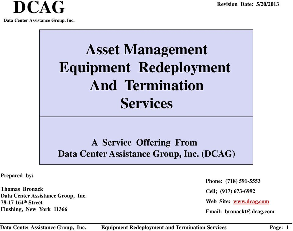 Assistance Group, Inc. (DCAG) Prepared by: Thomas Bronack Data Center Assistance Group, Inc.