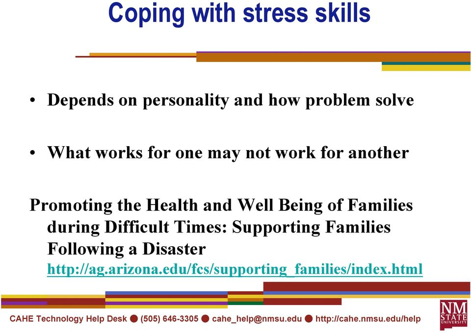 Well Being of Families during Difficult Times: Supporting Families