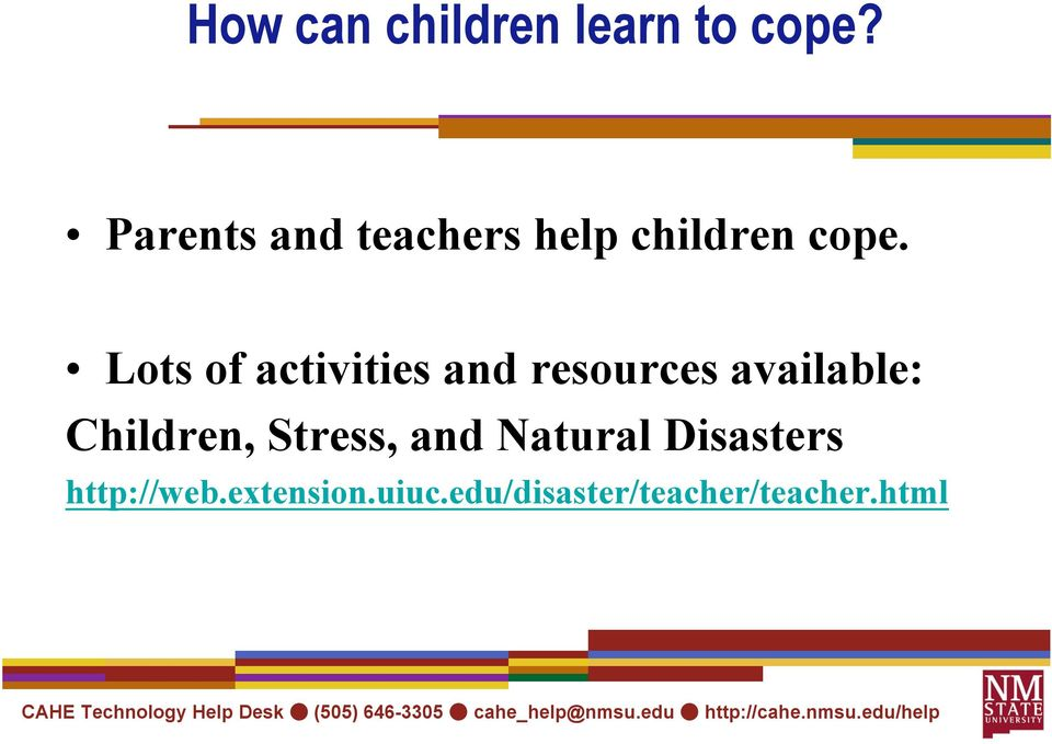Lots of activities and resources available: Children,