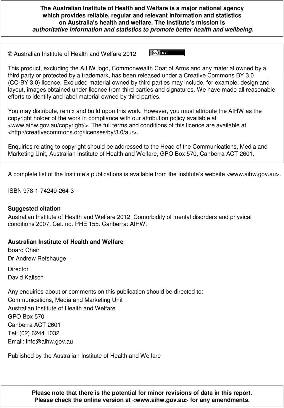 Australian Institute of Health and Welfare 2012 This product, excluding the AIHW logo, Commonwealth Coat of Arms and any material owned by a third party or protected by a trademark, has been released