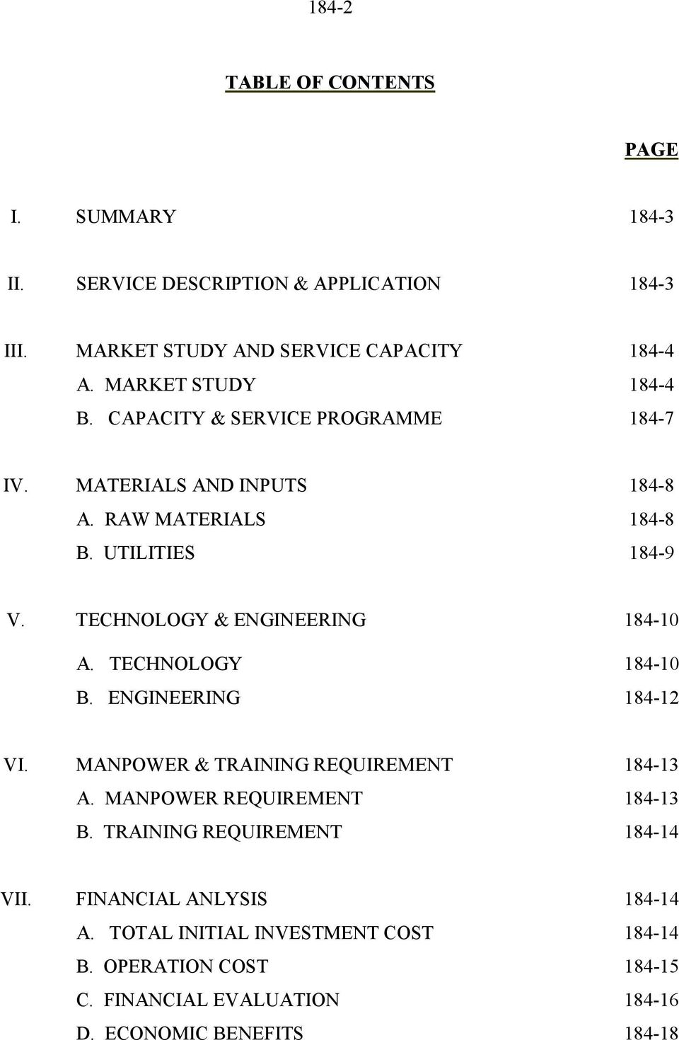 TECHNOLOGY & ENGINEERING 184-10 A. TECHNOLOGY 184-10 B. ENGINEERING 184-12 VI. MANPOWER & TRAINING REQUIREMENT 184-13 A. MANPOWER REQUIREMENT 184-13 B.